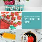 20 DIY Teacher Appreciation Gift Ideas