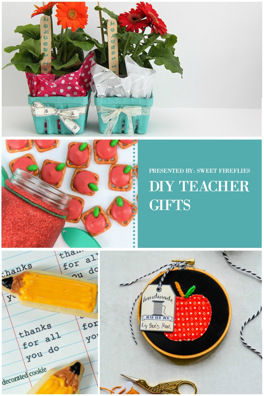 20 DIY Teacher Appreciation Gift Ideas