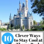10 Clever Ways to Stay Cool at the Theme Parks this Summer