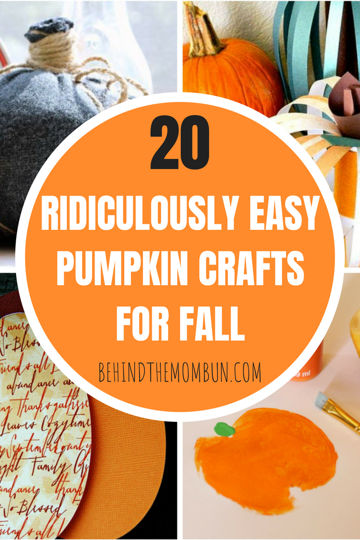 20 Ridiculously Easy Pumpkin Crafts for Fall