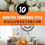 10 Beautiful Farmhouse Style Halloween Decorations