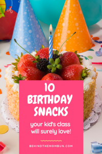 kids birthday snacks