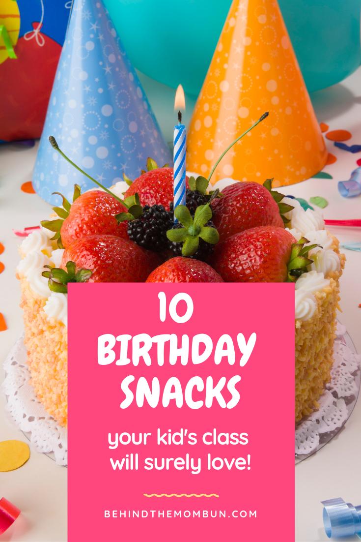 kids birthday snacks