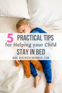 5 Practical Tips for Helping Your Child Stay in Bed