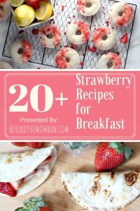 20+ Strawberry Recipes for Breakfast