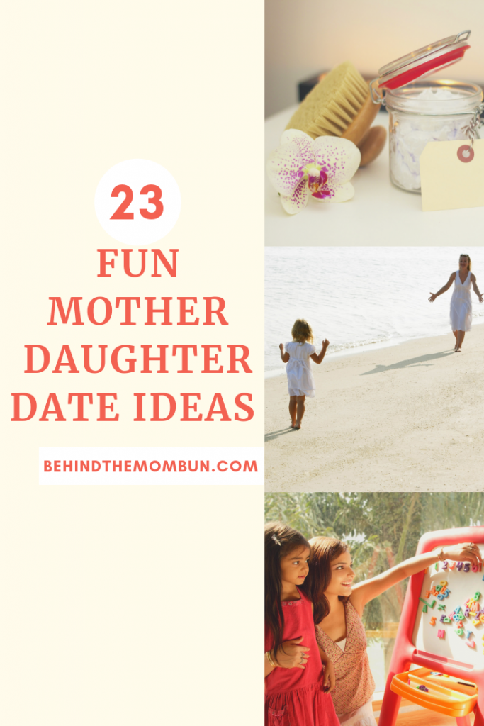 23 fun mother daughter date ideas