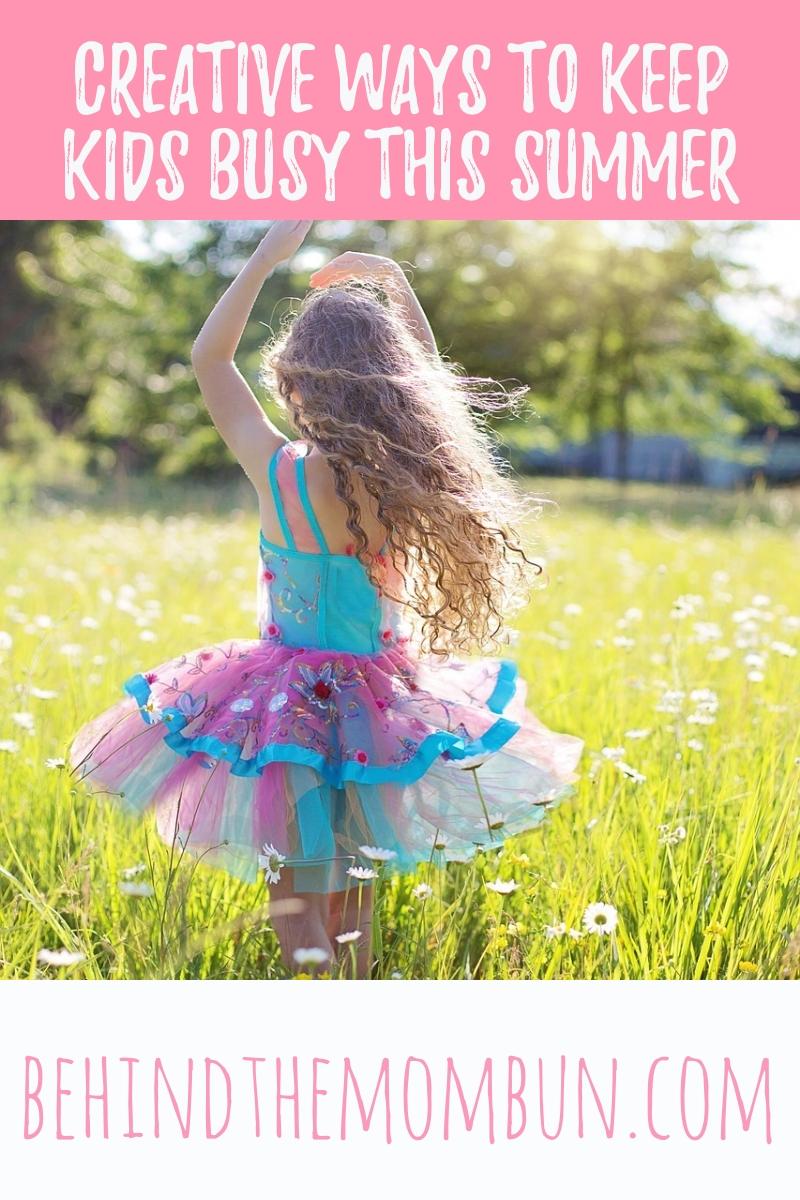 creative-ways-to-keep-kids-busy-this-summer-behind-the-mom-bun-summer-fun-1eb4c8r