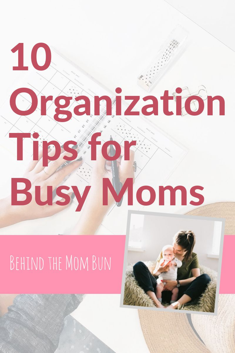 10 organization tips for busy moms