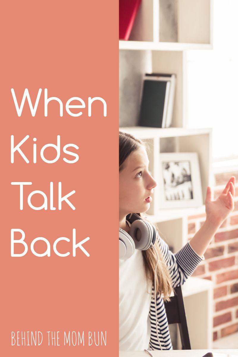 when kids talk back