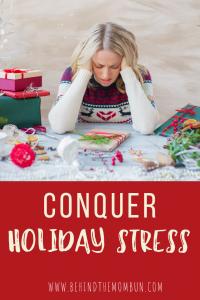 conquer holiday stress