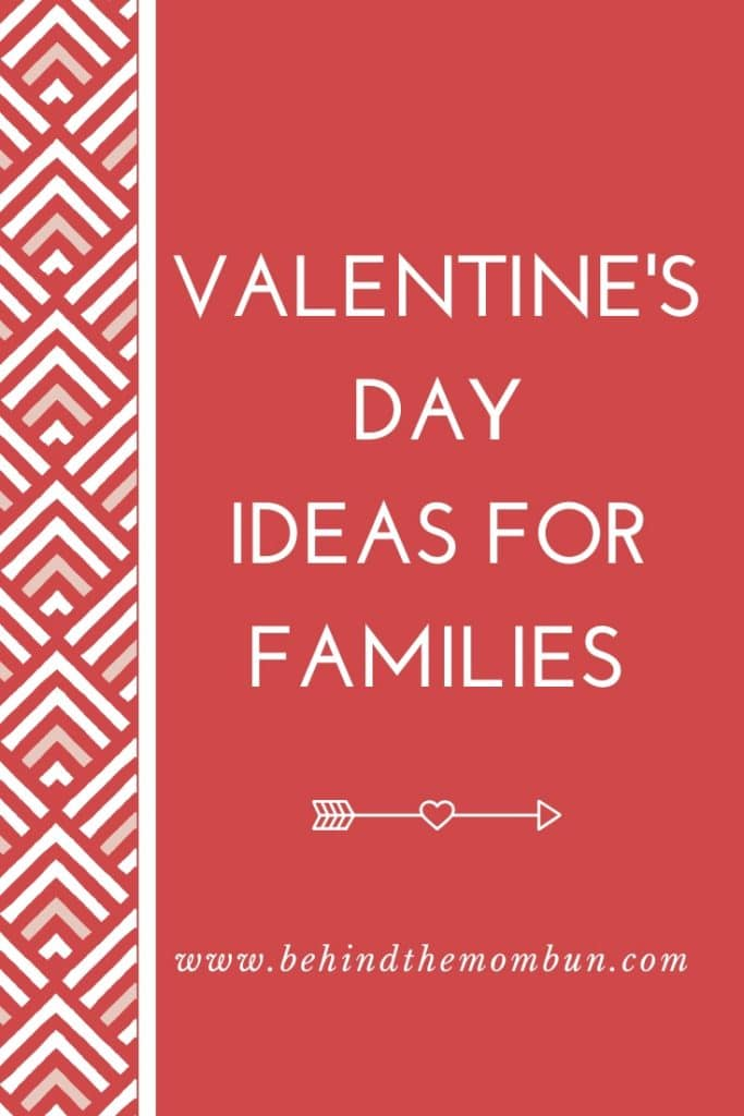 valentine's day ideas for families