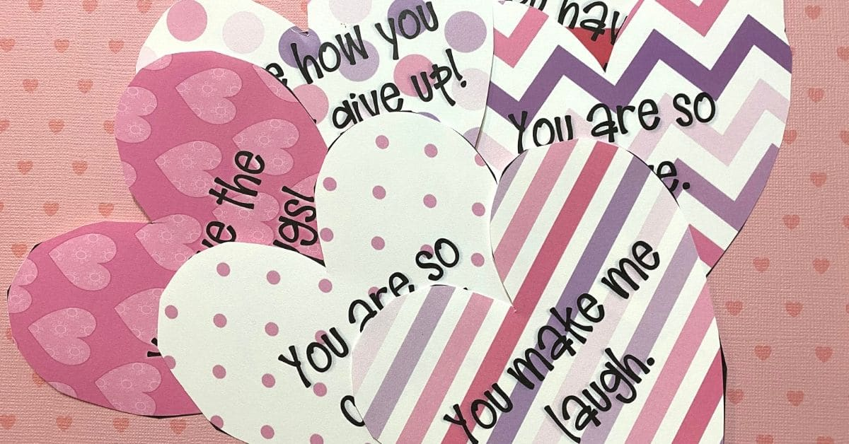 Words of Affirmation Hearts for Valentine's Day