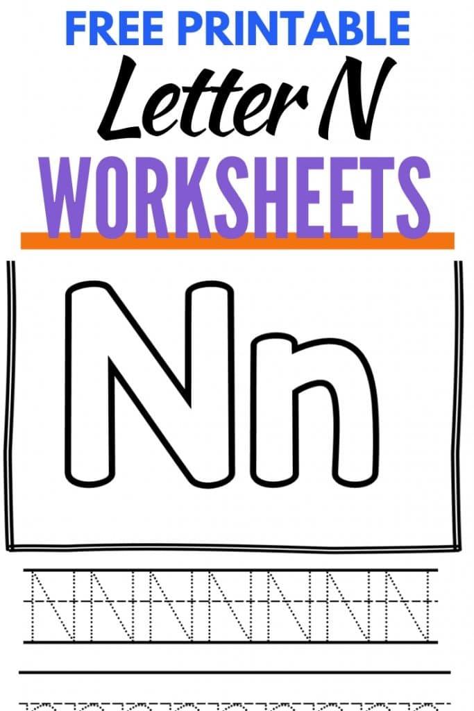 Letter N Worksheets Free Printable Pack Behind The Mom Bun
